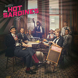 cover of THE HOT SARDINES by The Hot Sardines